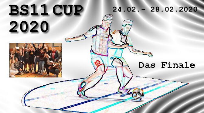 BS11 CUP 2020 | Das Finale